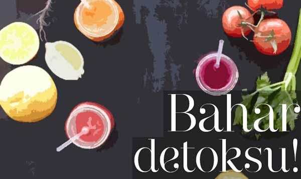 bahar-detoksu Detox Tarifleri ve Detox Diyeti Listesi