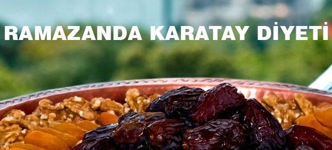 ramazanda-karatay-diyeti-ile-zayifla-660x300 Karatay Diyeti ve Örnek Diyet Listesi